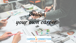 Design your own career